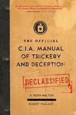 The Official CIA Manual of Trickery and Deception af Robert Wallace, H Keith Melton