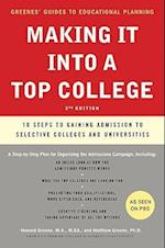 Making It Into a Top College, 2nd Edition (Greene's Guides to Educational Planning)