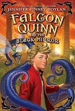 Falcon Quinn and the Black Mirror (Falcon Quinn)