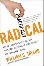 Practically Radical af William C. Taylor