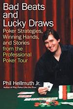 Bad Beats and Lucky Draws