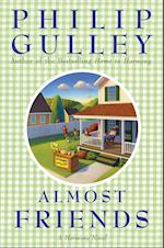Almost Friends af Philip Gulley