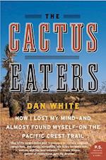 Cactus Eaters af Dan White