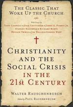 Christianity and the Social Crisis in the 21st Century af Walter Rauschenbusch