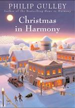 Christmas in Harmony af Philip Gulley