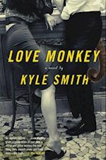 Love Monkey af Kyle Smith