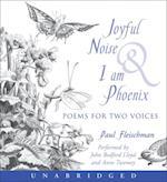 Joyful Noise and I Am Phoenix