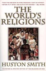 World's Religions, Revised and Updated af Huston Smith