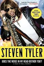 Does the Noise in My Head Bother You? af Steven Tyler, David Dalton