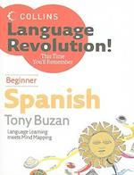 Beginner Spanish [With 2 CDs] (Collins Language Revolution!)