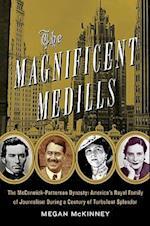 The Magnificent Medills