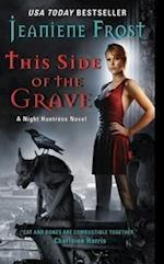 This Side of the Grave (Night Huntress, nr. 5)