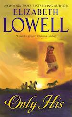 Only His af Elizabeth Lowell
