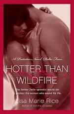 Hotter Than Wildfire (Protectors: Delta Force)