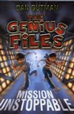 Mission Unstoppable (Genius Files)
