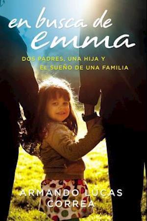 Bog paperback En busca de Emma af Armando Lucas Correa