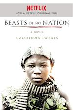 Beasts of No Nation af Uzodinma Iweala