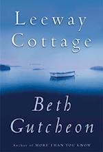 Leeway Cottage af Beth Gutcheon