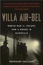 Villa Air-Bel af Rosemary Sullivan