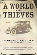 World of Thieves af James Carlos Blake