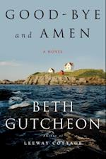 Good-bye and Amen af Beth Gutcheon