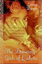 Dancing Girls of Lahore af Louise Brown