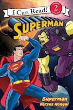 Superman Versus Mongul (I Can Read. Level 2)