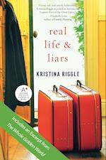 Real Life & Liars af Kristina Riggle