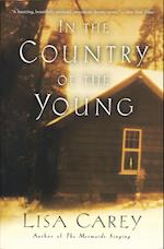 In the Country of the Young af Lisa Carey