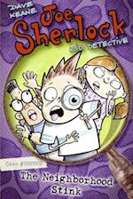 Joe Sherlock, Kid Detective, Case #000002: The Neighborhood Stink af Dave Keane