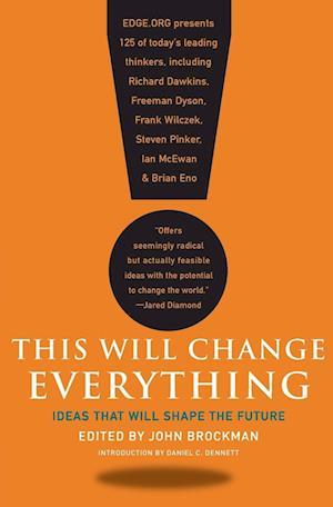 Bog, paperback This Will Change Everything af John Brockman