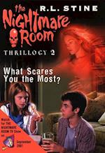 Nightmare Room Thrillogy #2: What Scares You the Most? af R L Stine