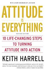 Attitude is Everything Rev Ed af Keith Harrell