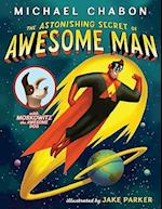 The Astonishing Secret of Awesome Man (The Astonishing Secret of Awesome Man)