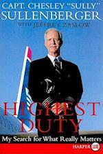 Highest Duty af Chesley B. Sullenberger III, Jeffrey Zaslow