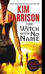 The Witch With No Name (The Hollows)