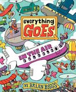 Everything Goes In the Air af Brian Biggs