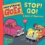 Stop! Go! af Brian Biggs