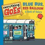 Blue Bus, Red Balloon
