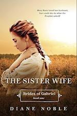 The Sister Wife (Brides of Gabriel, nr. 1)