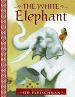 White Elephant af Sid Fleischman