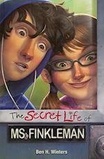 The Secret Life of Ms. Finkleman af Ben H. Winters