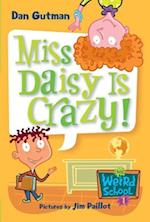 My Weird School #1: Miss Daisy Is Crazy! af Dan Gutman