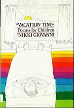 Vacation Time af Nikki Giovanni