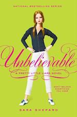 Pretty Little Liars #4: Unbelievable (Pretty Little Liars)