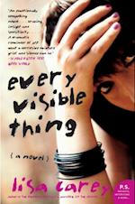Every Visible Thing af Lisa Carey