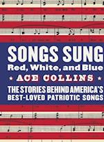 Songs Sung Red, White, and Blue af Ace Collins