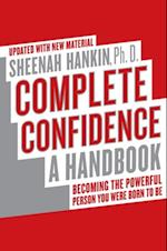 Complete Confidence Updated Edition af Sheenah Hankin