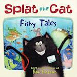 Fishy Tales! (Splat the Cat)
