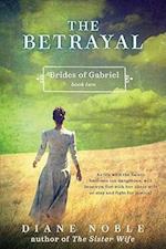 The Betrayal (Brides of Gabriel, nr. 2)
